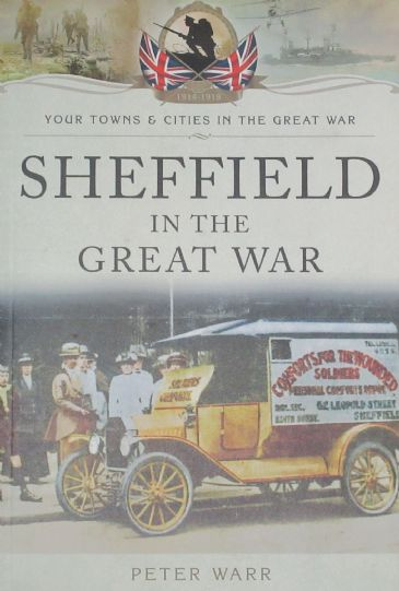 Sheffield in the Great War, by Peter Warr